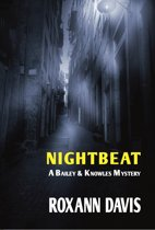 Nightbeat: A Bailey and Knowles Mystery