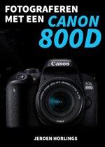 Fotograferen met een Canon 800D
