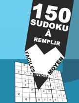 150 Sudoku Remplir Faciles Moyen Difficile