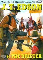 Waco 5: The Drifter