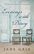 Evenings with Darcy