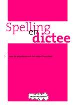 Taalwerkschriften - Spelling en dictee