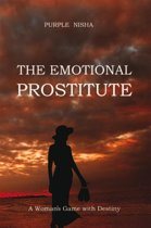 The Emotional Prostitute