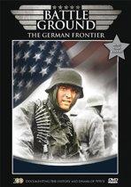 Battleground - The German Frontier