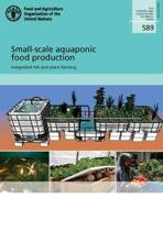 Small-Scale Aquaponic Food Production