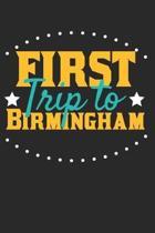 First Trip To Birmingham