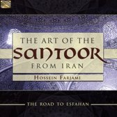 The Art Of The Santoor From Iran. Road To Esfahan