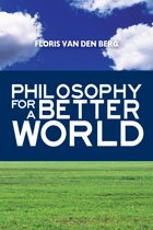 Philosophy For A Better World