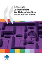 Conflits Et Fragilite Le Financement Des Etats En Transition