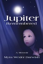 Jupiter Remembered: A Memoir