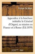 Appendice La Brochure Intitul e Le G n ral d'Orgoni, Sa Mission En France Et Rome