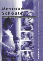 Zorggericht - Mevrouw Schouten