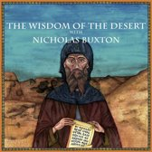 The Wisdom of the Desert with Nicholas Buxton