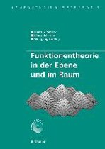 Funktionentheorie in Der Ebene Und Im Raum