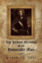 The Private Memoirs of an Honorable Man