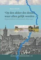 Maaslandse monografieen 80 - Op den akker des doods, waar allen gelijk worden