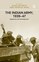 The Indian Army, 1939-47