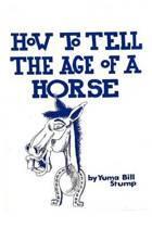 How to Tell the Age of a Horse