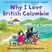 Why I Love British Columbia