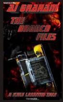 The Bronco Files