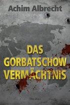 Das Gorbatschow Vermächtnis