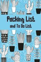 Packing List and To Do List
