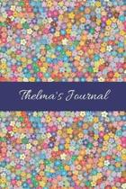 Thelma's Journal: Cute Personalized Name College-Ruled Notebook for Girls & Women - Blank Lined Gift Journal/Diary for Writing & Note Ta