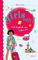 For Girls Only! - Het dagboek van Ellen