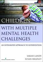 Children With Multiple Mental Health Challenges