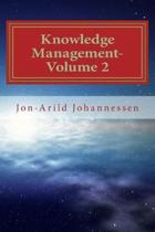 Knowledge Management-Volume 2