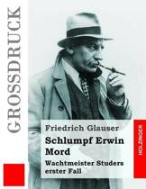 Schlumpf Erwin Mord (Gro druck)