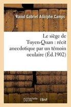 Le Si�ge de Tuyen-Quan