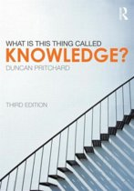 What is this thing called Knowledge?