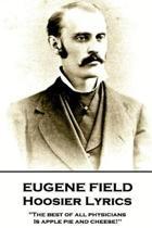 Eugene Field - Hoosier Lyrics