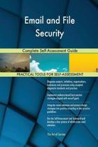 Email and File Security Complete Self-Assessment Guide