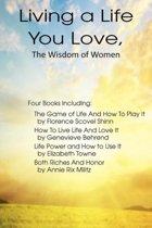 Living a Life You Love, The Wisdom of Women