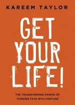 Get Your Life!