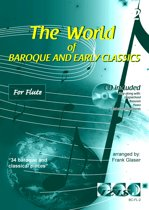 THE WORLD OF BAROQUE AND EARLY CLASSICS + meespeel-cd. Deel 2. Voor dwarsfluit. <br /><br /> Bladmuziek voor dwarsfluit, izis, bladmuziek voor fluit, play-along, bladmuziek met cd, muziekboek, klassiek, barok, Bach, Händel, Mozart.