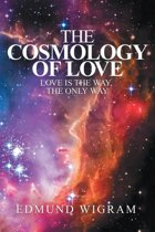 The Cosmology of Love