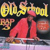 Old School Rap Vol. 3