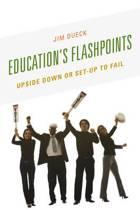 Education's Flashpoints