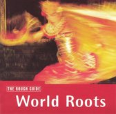 The Rough Guide To World Roots