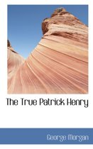 The True Patrick Henry