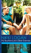 My Boyfriend and Other Enemies (Mills & Boon Modern Tempted)