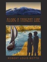 Along A Tangent Line