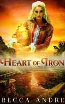 Heart of Iron: Iron Souls, Book Three