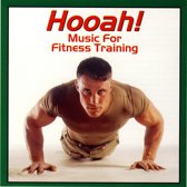 Hooah! Music for Fitness Training