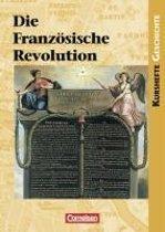 Kursheft Geschichte. Die Französische Revolution. Schülerbuch