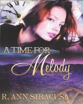 A Time For Melody