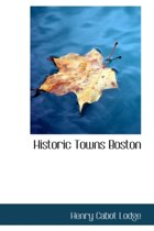 Historic Towns Boston